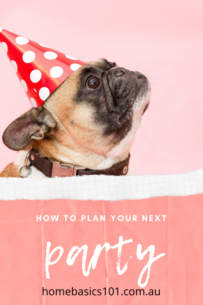 Tips to help you Plan your Next Party