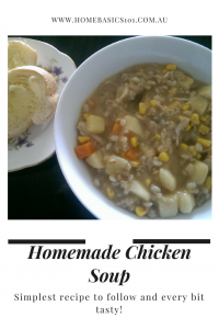 Simplest Recipe to Follow yet so Tasty! Homemade Chicken Soup