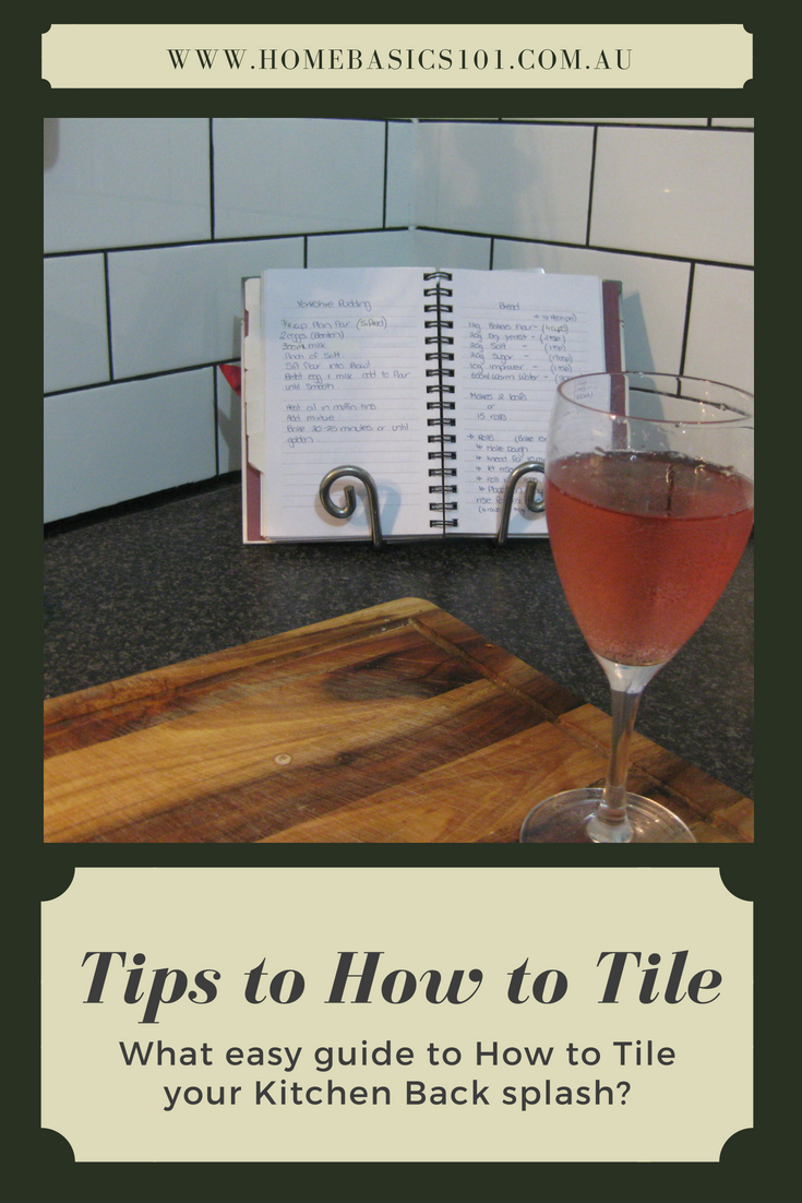 Guide to How to Tile your Kitchen Back Splash