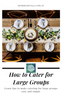 How to cater for large groups and keep it on budget