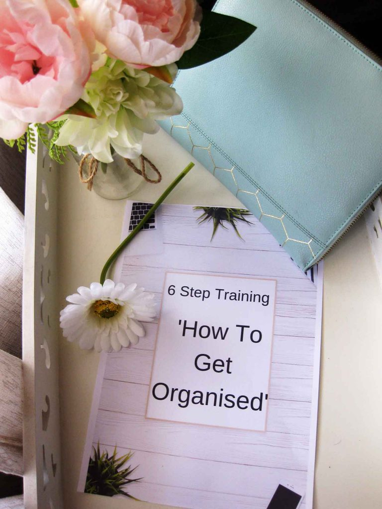 6-Step Training Course - 'How to Get Organised'