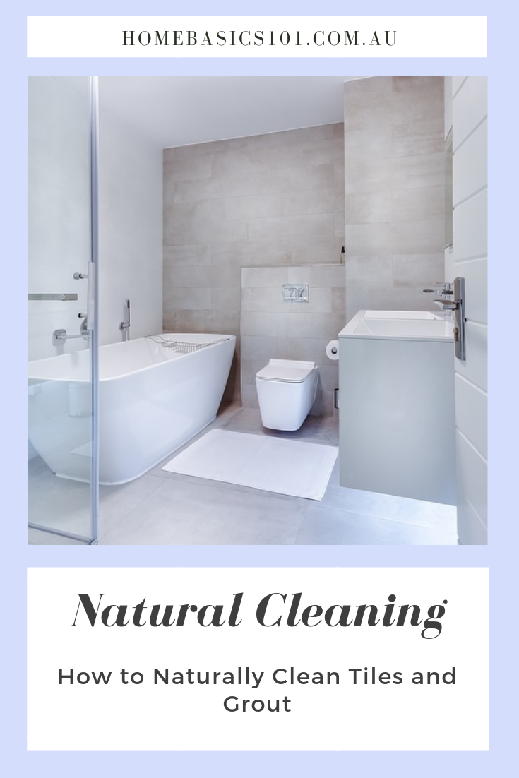 How to Clean Tiles and Grout Naturally