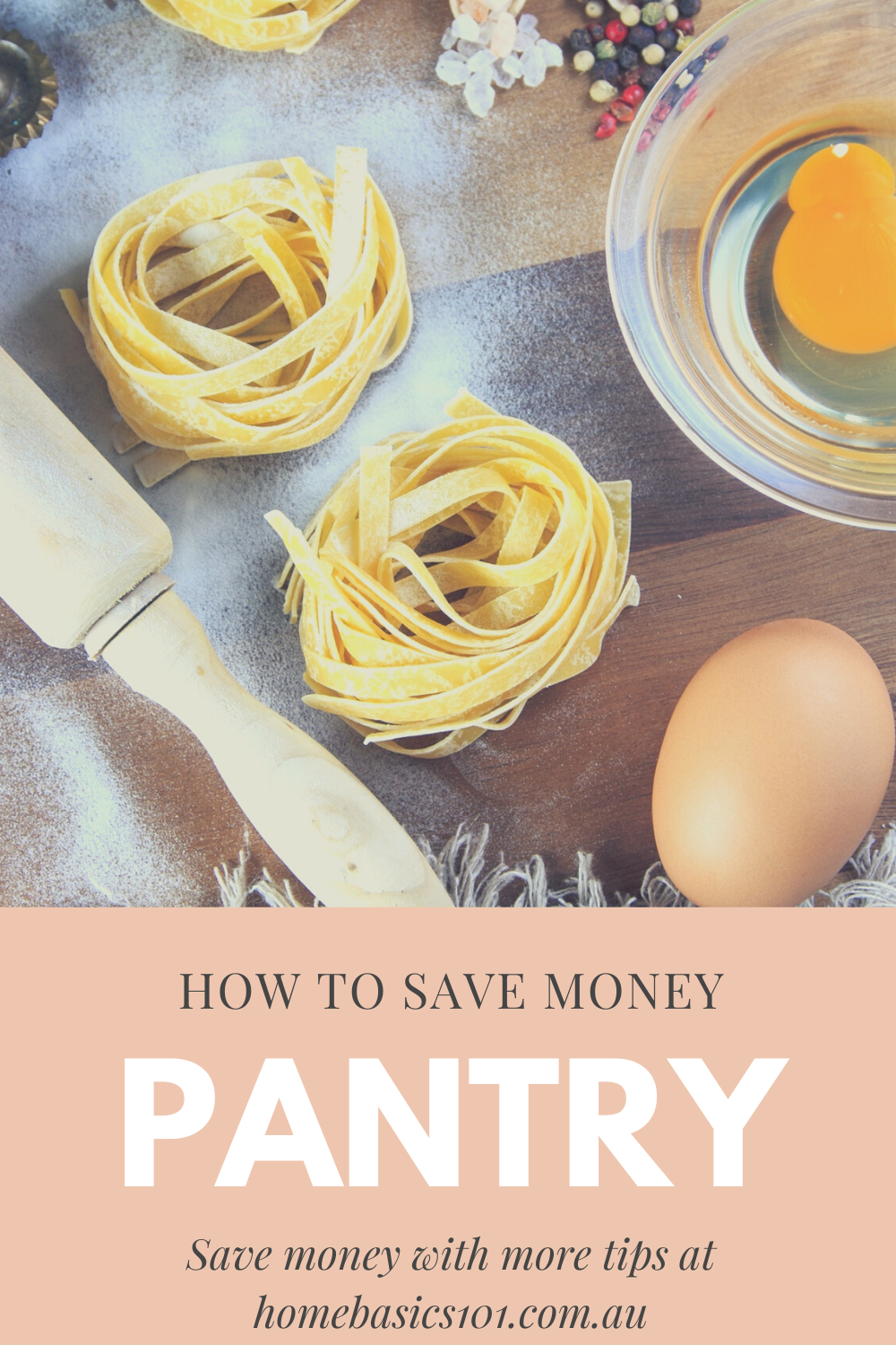 Having a Pantry Full of Staple Ingredients will save you Money