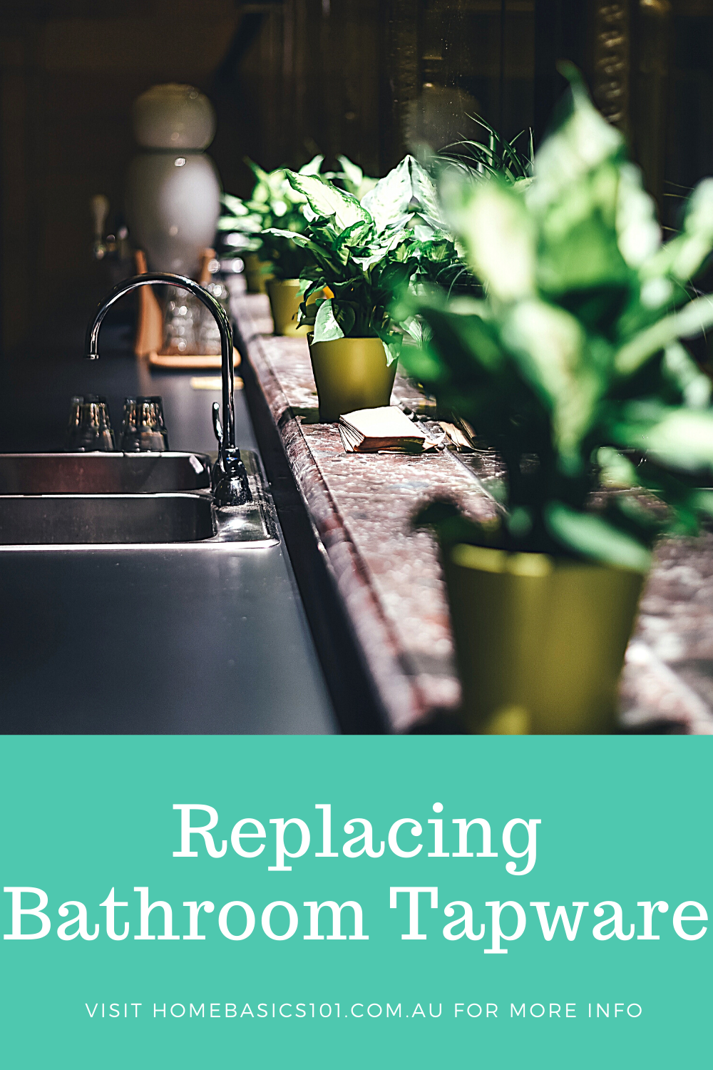 How to replace tapware to upgrade your look